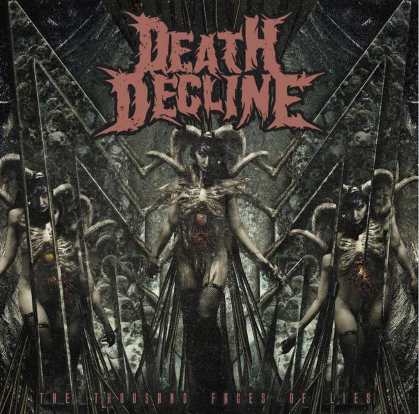 DEATH DECLINE - The Thousands Faces Of Lies