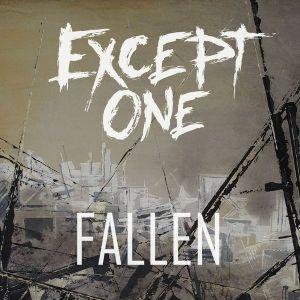 except one fallen