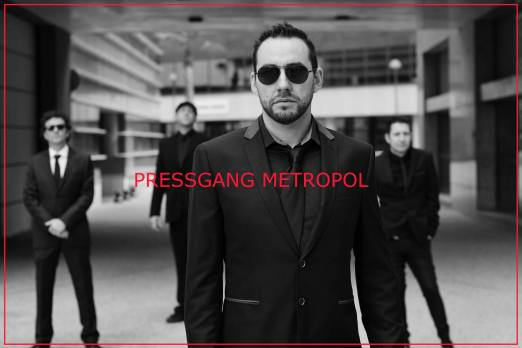 PRESS GANG METROPOL