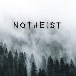 NOTHEIST – Notheist