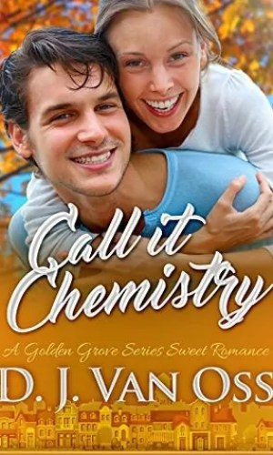 Call it Chemistry by D.J. Van Oss – Review