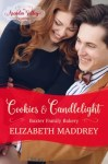 Cookies & Candlelight by Elizabeth Maddrey
