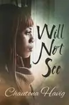 Will Not See by Chautona Havig – Review