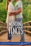 Mending Fences by Lorin Grace