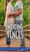 Mending Fences by Lorin Grace – Review