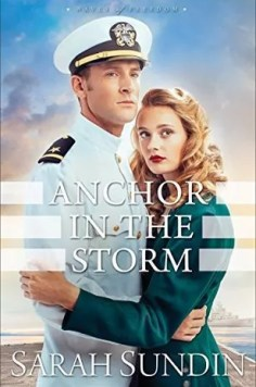 Anchor in the Storm by Sarah Sundin – Review