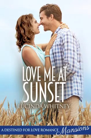 Love Me At Sunset by Lucinda Whitney – Review