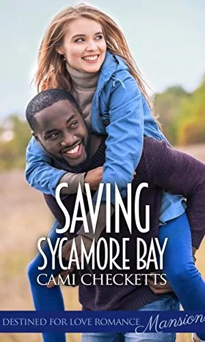 Saving Sycamore Bay by Cami Checketts – Review