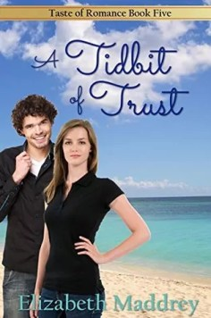 A Tidbit of Trust by Elizabeth Maddrey – Review