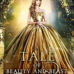 A Tale of Beauty and the Beast Melanie Cellier