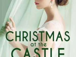 Christmas at the Castle by Melissa McClone – Review