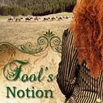 Fool's Notion by Lisa Flickinger