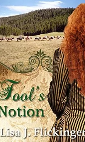 Fool's Notion by Lisa J. Flickinger – Review