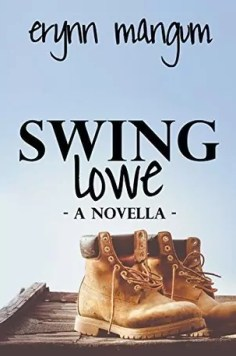 Swing Lowe by Erynn Mangum