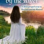 The Girl by the River by Joyce DiPastena
