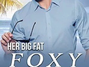 Her Big Fat Foxy Billionaire Best Friend by Victorine Lieske