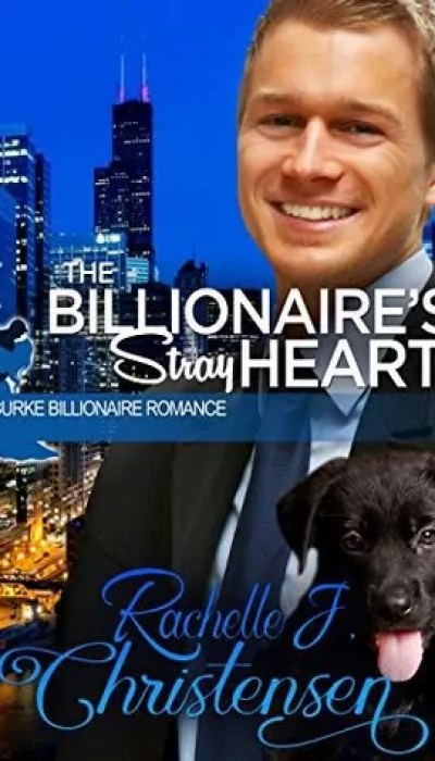 The Billionaire's Stray Heart by Rachelle J. Christensen – Review