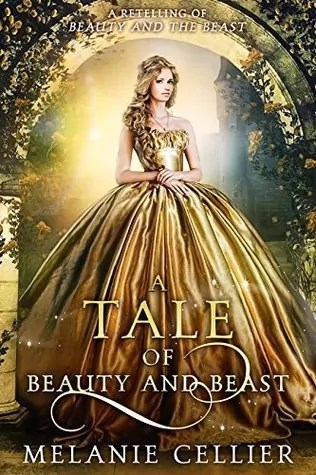 A Tale of Beauty and Beast: A Retelling of Beauty and the Beast