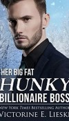 Her Big Fat Hunky Billionaire Boss by Victorine Lieske – Review