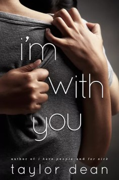 I'm With You by Taylor Dean – Free Book and $25 Giveaway