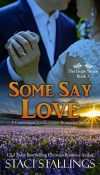 Some Say Love by Staci Stallings – Review, Blog Tour
