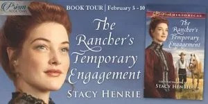 The Rancher's Temporary Engagement by Stacy Henrie – Review, Giveaway