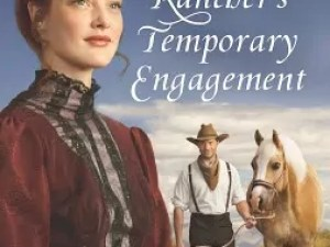 The Rancher's Temporary Engagement by Stacy Henrie – Book Review, Preview