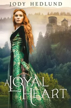 A Loyal Heart by Jody Hedlund – Review
