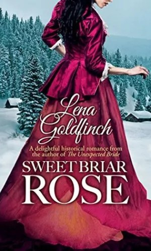 Sweet Briar Rose by Lena Goldfinch – Review
