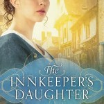 The Innkeepers Daughter by Michelle Geiep