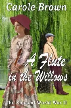 A Flute in the Willows by Carole Brown – Review