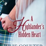 A Highlander's Hidden Heart by Julie Coulter Bellon
