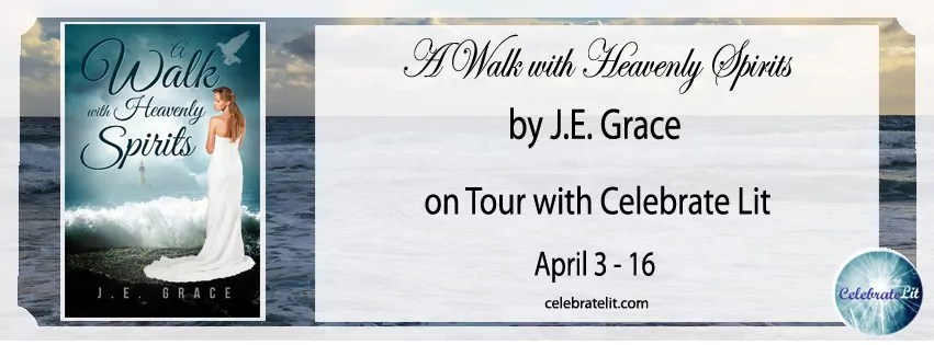 A Walk With Heavenly Spirits by J.E. Grace - Review