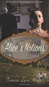 Alice's Notions by Tamera Lynn Kraft – Review