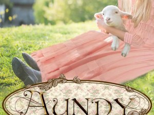 Aundy by Shanna Hatfield – Excerpt