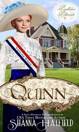 Quinn by Shanna Hatfield – Review
