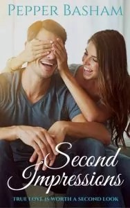 Second Impressions by Pepper Basham