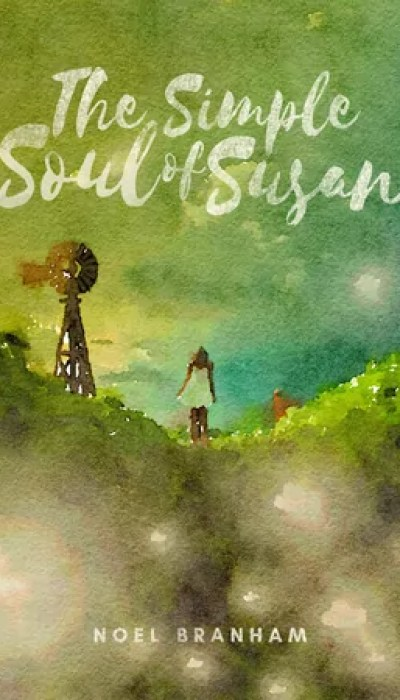 The Simple Soul of Susan by Noel Branham – Review