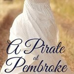A Pirate at Pembroke by Danielle Thorne
