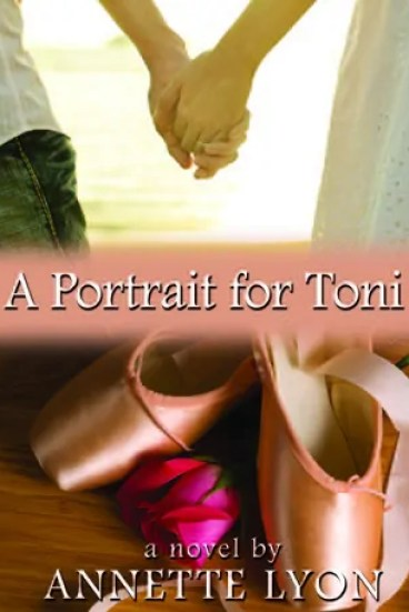 A Portrait for Toni by Annette Lyon – Preview