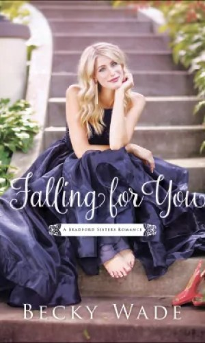 Falling for You by Becky Wade – Book Review, Preview