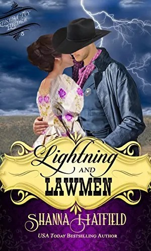 Lightning and Lawmen by Shanna Hatfield – Book Review, Preview