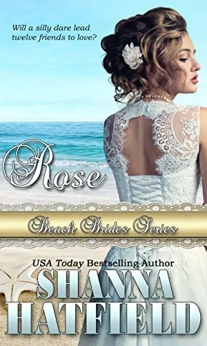 Rose by Shanna Hatfield – Review, Preview