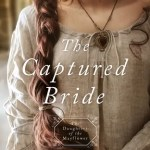 The Captured Bride by Michelle Griep