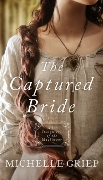 The Captured Bride by Michelle Griep – Book Review, Preview, Guest Post
