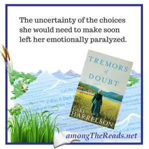 Tremors of Doubt by Lael Harrelson Quote 1