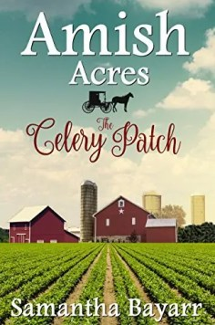 The Celery Patch by Samantha Bayarr – Excerpt, Preview