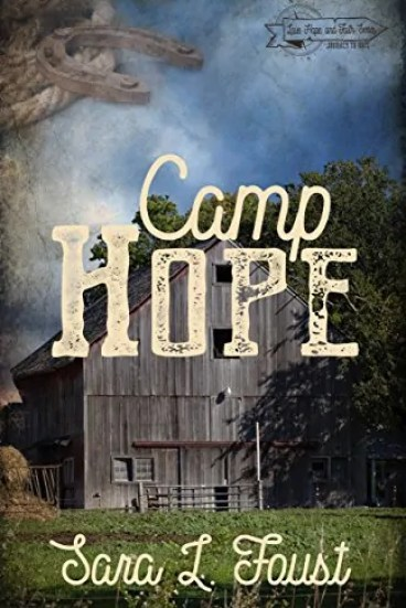 Camp Hope by Sara L. Foust – Book Review, Preview
