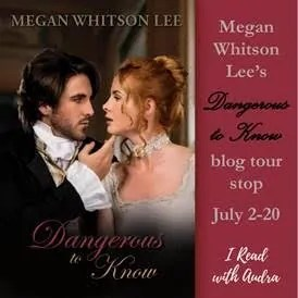 Dangerous to Know by Megan Whitson Lee - Book Review, Preview