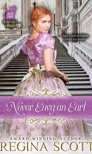 Never Envy an Earl by Regina Scott – Book Review, Preview